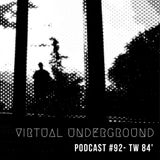 Podcast #92 - TW 84' [COL]