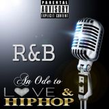R&B Luvvin Pt. 2 (An Ode to Love and Hip Hop)