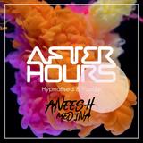 After Hours Radio Show: 401 ft Aneesh Medina