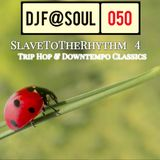 SlaveToTheRhythm Vol04 (Trip Hop and Downtempo Classics)