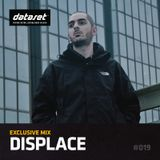 Displace - Exclusive Mix | #019