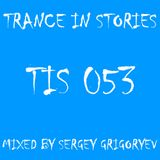 Sergey Grigoryev - Trance In Stories 053
