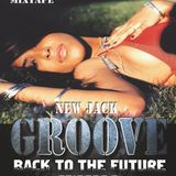DJ LOPEZ - BACK TO THE FUTURE - EPISODE 2 GROOVE-NewJack
