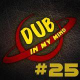 Dub In My Mind #25