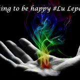 Joking to be happy # Lu Lepeck#