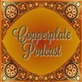 Copperplate Podcast 235