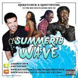 DJ Sketch FT DJ Mythtime Summer 18 Wave Mix