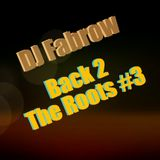 Back 2 The Roots #3 (RnB Classics)
