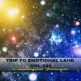 TRIP TO EMOTIONAL SESSION VOL 121  - Cosmological Principle -