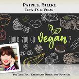 Patricia Steere - Let's Talk Vegan