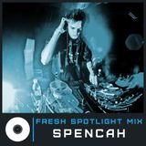 Fresh Spotlight Mix #8 (Mixed by Spencah)