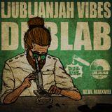 LjubljanJah Vibes - Dub Lab Teaser Mix (11.6.2018)