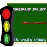 OBG 353: Table Presence Triple Play
