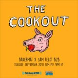 The Cookout 013: Bakermat x Sam Feldt b2b