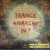 Robbie4Ever - Trance Anarchy 067