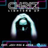 Chriz Ft. Joey Moe & Jinks - Lighters Up ( Leonardo Kalls Special B-Day Rework )
