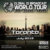 Global DJ Broadcast Jul 04 2013 - World Tour: Toronto