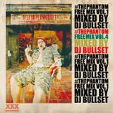 THE PHANTOM FREEMIX VOL.4 MIXED BY DJ BULLSET