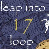 Leap into Loop (Miskarea 17)
