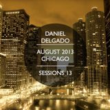 August 2013 (From Chicago) - Daniel Delgado Sessions 2013
