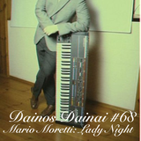 Dainos Dainai #68 Mario Moretti: Lady Night