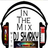 In the mix with Dj Sharky