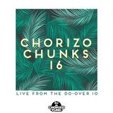 Chorizo Chunks 16: Chorizo Funk Live at The Do-over 10