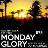 Monday Glory #73