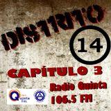 Distrito 14 Cap #3 viernes 12 de diciembre 2014