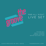THE GROOVE (R&B ALL NIGHT) (Live Set) (12.23.16)