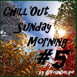 Chill'Out Sunday Morning #5