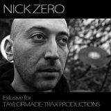 NICK ZERO - Exlusive 4 TAYLORMADE-TRAX PRODUCTIONS