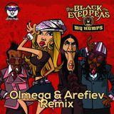 Black Eyed Peas - My Humps (Arefiev & Olmega Remix) (Radio Edit)