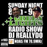 Green Lights Radio Show [  #103  ]  July 6, 2014 - Noas FM 78.9 (JOZZ0AX-FM)