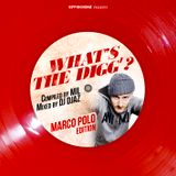 """WHAT'S THE DIGG'?"" MARCO POLO #edition (compiled by MIL & Mixed by DJ DJAZ)"