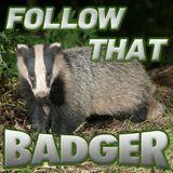Follow That Badger