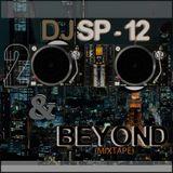 2010 & BEYOND (MixTape)