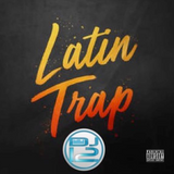 Latin Trap (EXPLICIT) - DJ 12