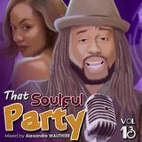 That Soulful Party 13