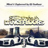 DJ SOULTRAXX - STILETTO'S & A DANCE-FLOOR (Ladies Nite Edition) - @DjSoultraxxSA