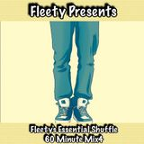FLEETY'S ESSENTIAL SHUFFLE 60 MINUTE MIX4 17-12-15 MP3.mp3(86.7MB)