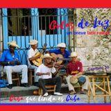 """Gotas de Luz """"Cuba que linda es Cuba"""" (Programa 30)"""