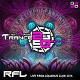 RFL @ TRANCE2GRAVITY / AQUARIUS CLUB 29/04/2016 ZAGREB, CROATIA