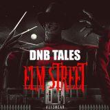 DNB TALES #072 Elm Street