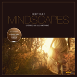 Deep Cult - Mindscapes 189 July Morning [July 05 2014] on Pure.FM