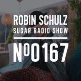 Robin Schulz | Sugar Radio 167