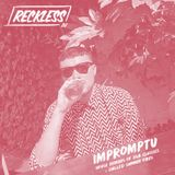 @RECKLESSDJ_ - Impromptu (House Remixes Of R&B Classics + Chilled Summer Vibes)