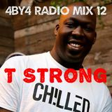 4by4London Radio Mix 12: T Strong