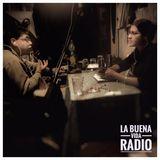La Buena Vida Radio - #16 - Con Marcelo Peña (Barmanager)