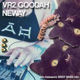 VR2 GOODAH NEWAY